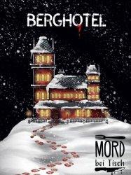 MORD BEI TISCH: BERGHOTEL