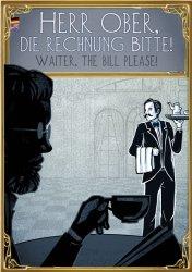 CAFE MELAGNE HERR OBER DIE RECHNUNG BITTE