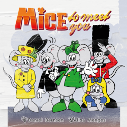 MICE TO MEET YOU