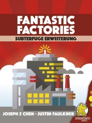FANTASTIC FACTORIES: SUBTERFUGE