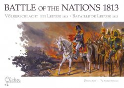 BATTLE OF THE NATIONS 1813