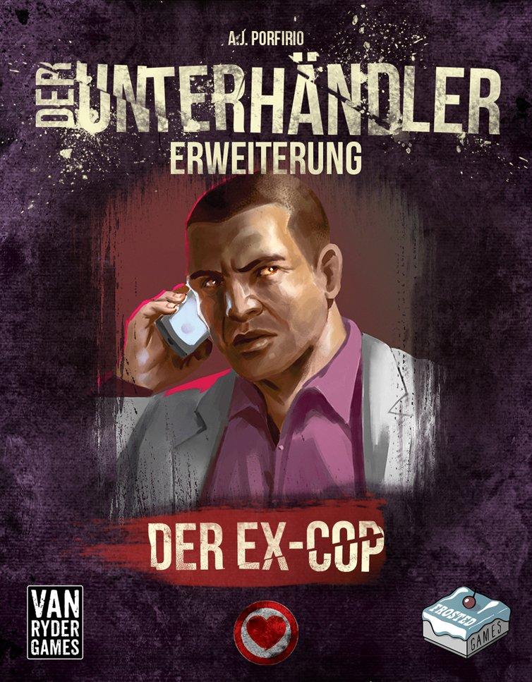DER UNTERHÄNDLER - ERWEITERUNG: DER EX-COP