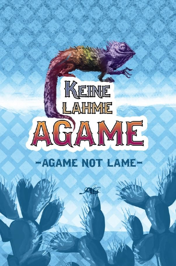 KEINE LAHME AGAME
